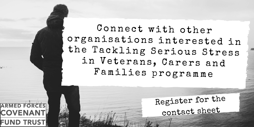 Connect with other organisations interested in the Tackling Serious Stress in veterans, carers and families programme