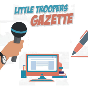 A graphic depicting the Little Troopers Gazette
