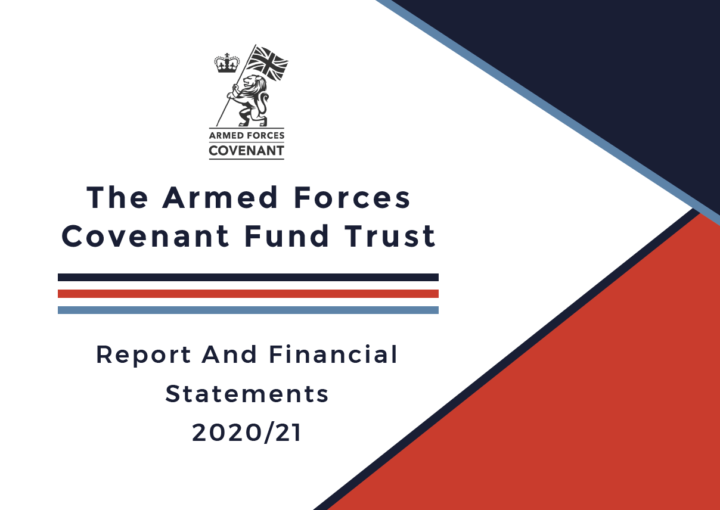The Armed Forces Covenant Trust Annual Report 2020/2021
